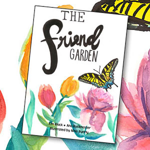 The Friend Garden Children's Book